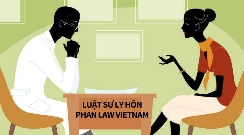 Phan Law Vietnam hỗ trợ thủ tục ly hôn nhanh.